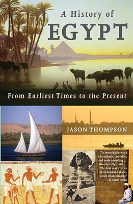 A History of Egypt By Thompson, Jason