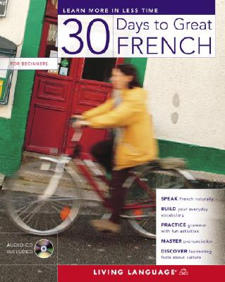 30 Days to Great French By Barriol, Jenny