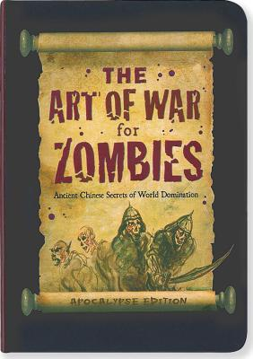 The Art of War for Zombies By Schwalb, Suzanne/ Reynolds, Virginia